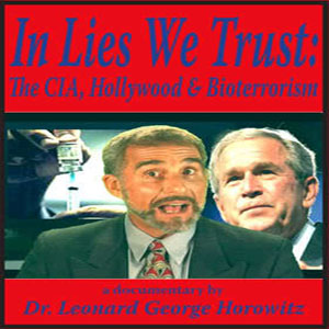 In Lies We Trust - The CIA, Hollywood and Bioterrorism