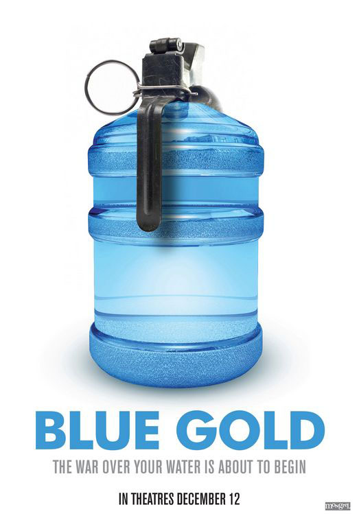 Blue Gold, World  Water Wars