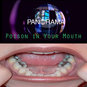 BBC Panorama – Poison in your mouth